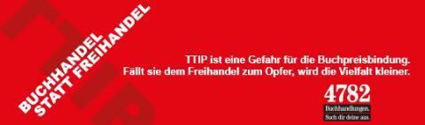 TTIP - Buchhandel statt Freihandel